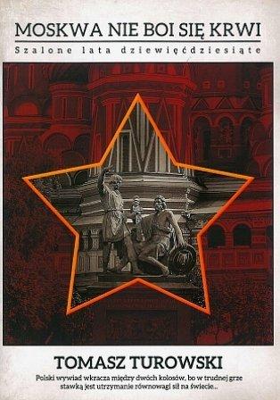Moskwa nie boi się krwi. Szalone lata dziewięćdziesiąte