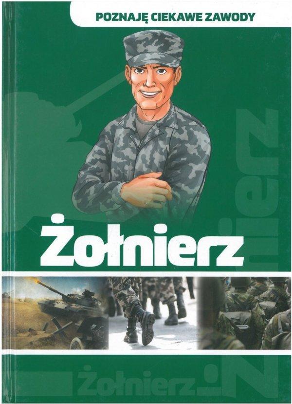 Żołnierz. Poznaję ciekawe zawody