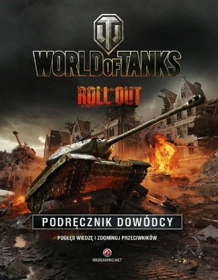 World of Tanks Roll out Podrecznik dowódcy