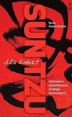 Sun Tzu dla kobiet. Szesnaście sprawdzonych strategii biznesowych