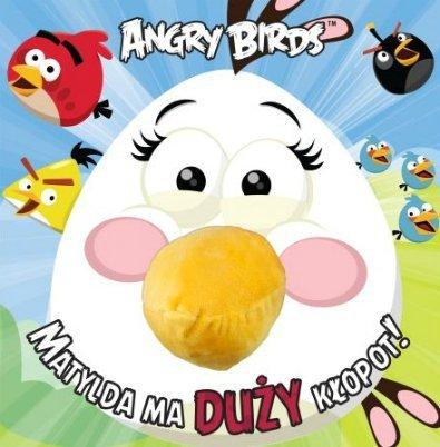 Angry Birds. Matylda ma duży kłopot!