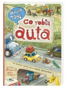 Nasza księgarnia Książeczka Opowiem Ci mamo, co robią auta