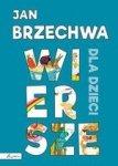 Jan Brzechwa. Wiersze dla dzieci
