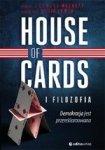 House of Cards i filozofia. Demokracja jest przereklamowana
