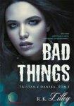 Bad Things. Tristan i Danika Tom 1