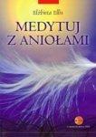 Medytuj z Aniołami/z CD/