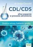 CDL/CDS silne wsparcie w procesie zdrowienia. Zwalcza wirusy, bakterie i grzyby