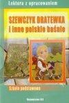 Szewczyk Dratewka i inne polskie baśnie. Lektura z opracowaniem (zielona seria)