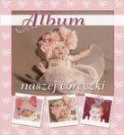 Album naszej cóerczki