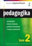 Pedagogika tom 2. Pedagogika wobec edukacji, polityki oświatowej i badań naukowych
