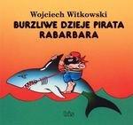 Burzliwe dzieje pirata Rabarbara (wyd. 2018)
