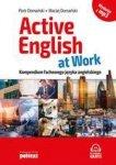 Active English at Work. Kompendium fachowego języka angielskiego z MP3 (wyd. 2018)