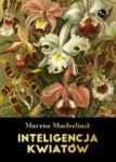 Inteligencja kwiatów (dodruk 2017)