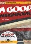 Angielski Kryminał z samouczkiem dla początkujących A Good Neighbour Poziom A1-A2