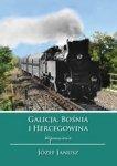 Galicja, Bośnia i Hercegowina. Wspomnienia