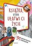 Książka, która ułatwi ci życie 91 niezwykłych pomysłów