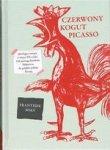 Czerwony kogut Picasso