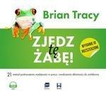 Zjedz tę żabę. 21 metod podnoszenia wydajności w pracy i zwalczania skłonności do zwlekania (audiobook, wyd. 2018)