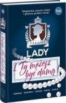 Project Lady. I Ty możesz zostać damą!