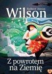 Robert Anton Wilson - Z powrotem na Ziemię