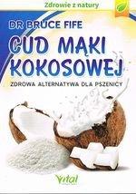 Cud mąki kokosowej (Wwyd. 2015)