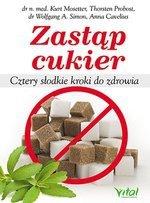 Zastąp cukier. Cztery słodkie kroki do zdrowia