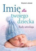 Imię dla twojego dziecka. Rady astrologa