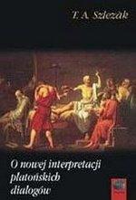 O nowej interpretacji platońskich dialogów (wyd. 2018)