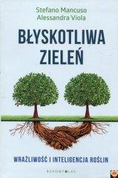 Błyskotliwa zieleń. Wrażliwość i inteligencja