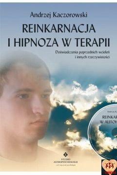 Reinkarnacja i hipnoza w terapii
