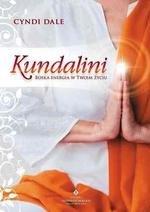 Kundalini. Boska Energia w Twoim Życiu (dodruk 2019)