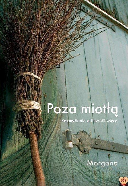 Poza Miotłą - Morgana
