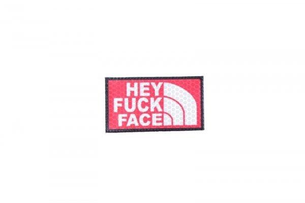 Naszywka IR - Hey Fuck Face - czerwona