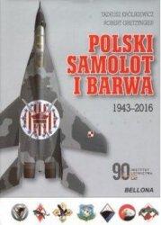 POLSKI SAMOLOT I BARWA 1943-2016