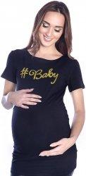 """Komfortowy  T-shirt """"#baby"""" dla kobiet w ciąży 9080  czarny"""