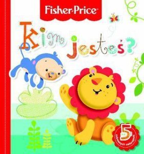 Fisher Price Kim jesteś?