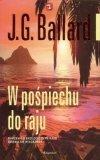 W pośpiechu do raju J.G. Ballard