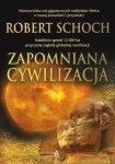 Zapomniana cywilizacja Robert Schoch