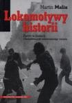 Lokomotywy historii Martin Malia