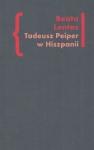 Tadeusz Peiper w Hiszpanii Beata Lentas