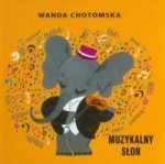 Muzykalny słoń Wanda Chotomska