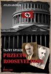 Tajny spisek przeciw Rooseveltowi Jules Archer
