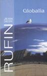 Globalia Jean-Christophe Rufin