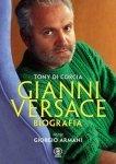 Gianni Versace Biografia Tony Corcia