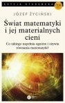 Świat matematyki i jej materialnych cieni Józef Życiński