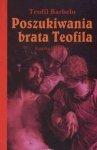 Poszukiwania brata Teofila Teofil Barbelo