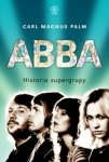 ABBA Historia supergrupy Carl Magnus Palm