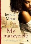 My, marzyciele Imbolo Mbue