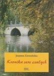 Kronika serc czułych Stereotypy polskiej powieści sentymentalnej I połowy XIX wieku Joanna Zawadzka
