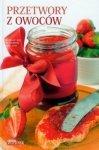 Przetwory z owoców Jolanta Bąk